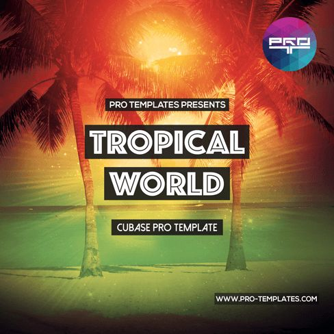 Logic Templates Tropical World CUBASE TEMPLATE ACID WAV SPIRE PRESETS MERRY XMAS