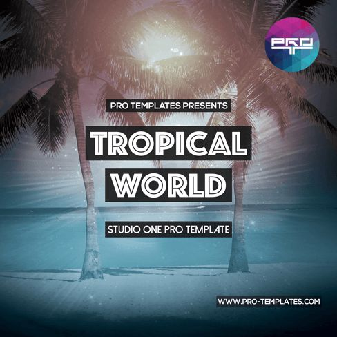 Logic Templates Tropical World STUDIO ONE PRO TEMPLATE ACID WAV SPIRE PRESETS MERRY XMAS