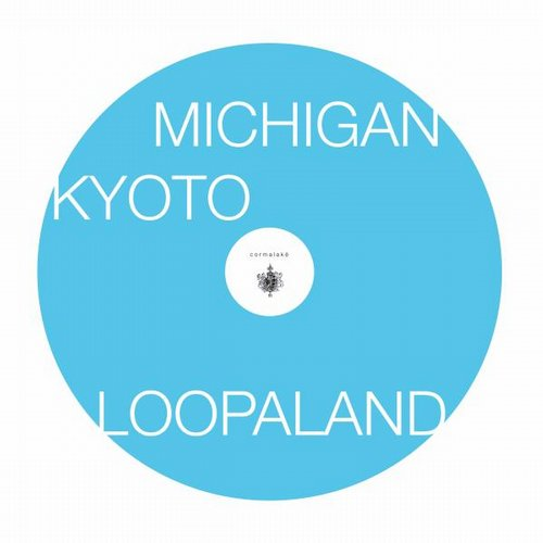 Loopaland - Michigan - Kyoto [20151008R002]