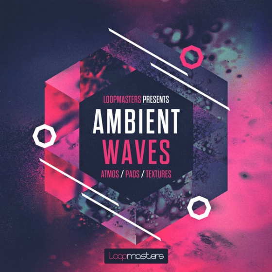 Loopmasters Ambient Waves MULTiFORMAT