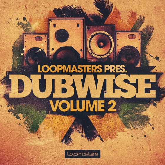 Loopmasters Dubwise Vol 2 MULTiFORMAT HAPPY NEW YEAR