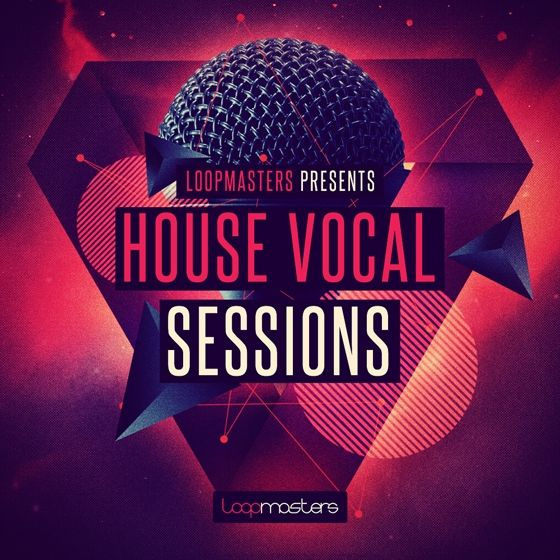 Loopmasters House Vocal Sessions MULTiFORMAT