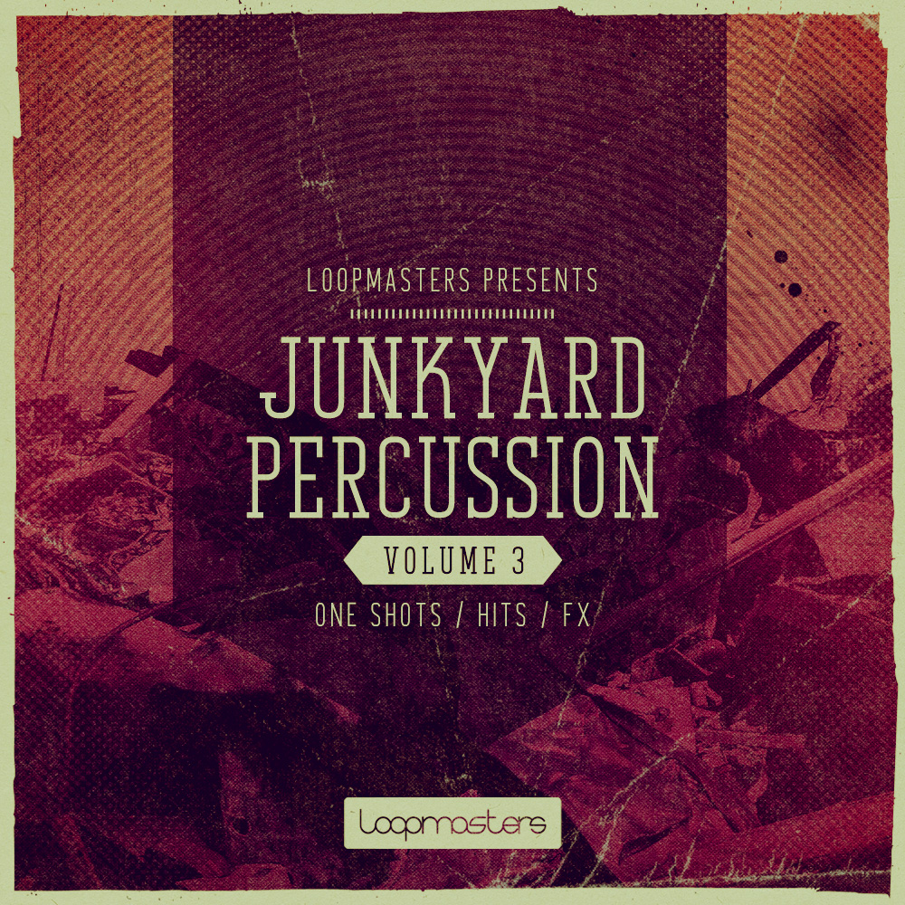 Loopmasters Junkyard Percussion Vol.3