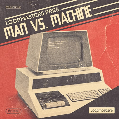 Loopmasters Man vs Machine MULTiFORMAT