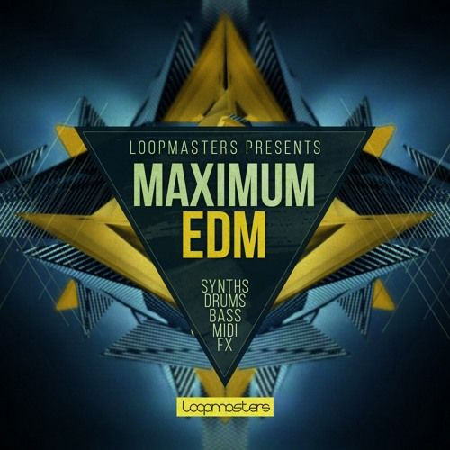 Loopmasters Maximum EDM MULTiFORMAT
