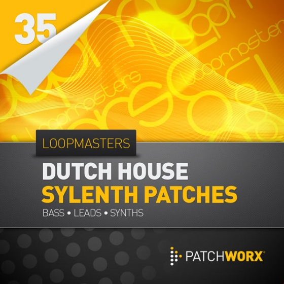 Loopmasters Patchworx 35: Dutch House Synths MIDI Sylenth1 Presets