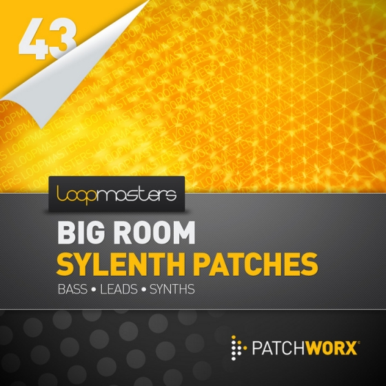 Loopmasters Patchworx 43 Big Room House Sylenth Presets MIDI Sylenth1 Presets