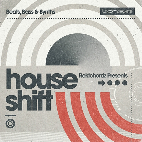 Loopmasters Rektchordz Presents House Shift MULTiFORMAT