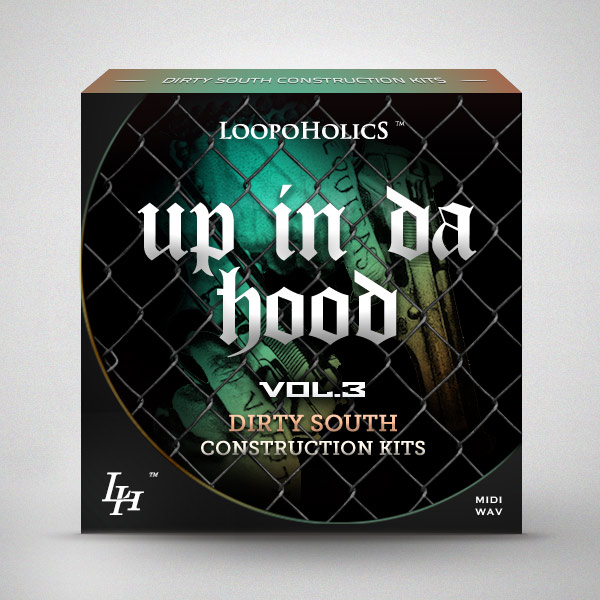 Loopoholics Up In Da Hood Vol.3 Dirty South Construction Kits