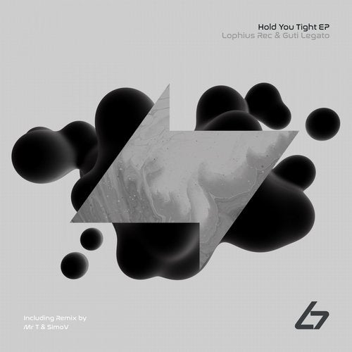 Lophius Rec, Guti Legatto – Hold You Tight EP [BSM002]