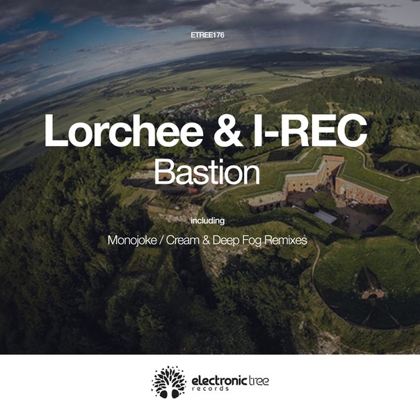 Lorchee & I-REC - Bastion
