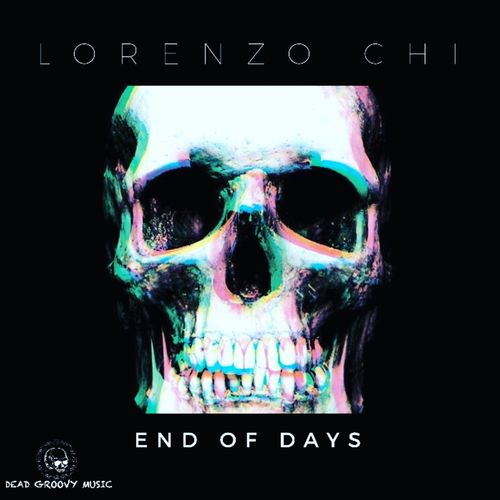 Lorenzo Chi - End of Days [DGM019]