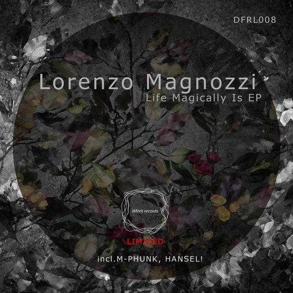 Lorenzo Magnozzi - Life Magically Is EP [DFRL008]