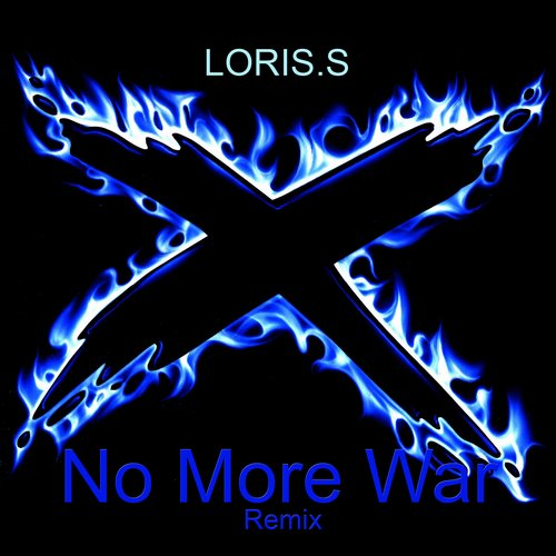 Loris.S - No More War(Remix) [10099752]