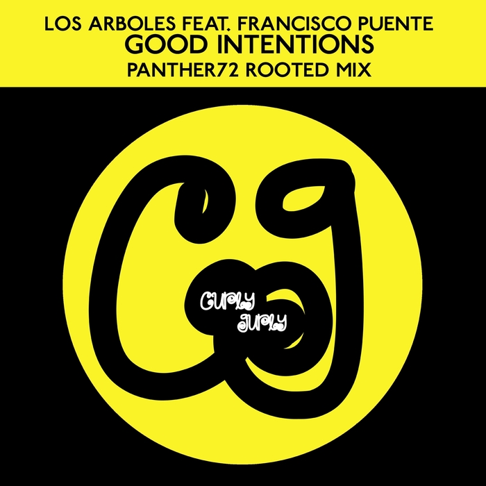 Los arboles feat francisco puente good intentions for Good deep house music