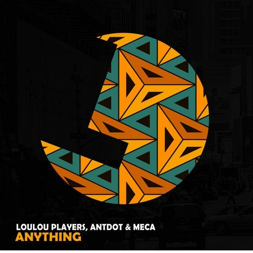 LouLou Players, Meca, Antdot - Anything [194491039653]