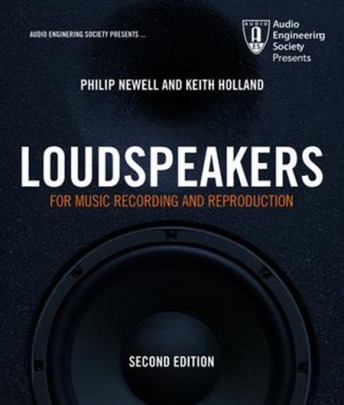 Loudspeakers : For Music Recording and Reproduction Second Edition