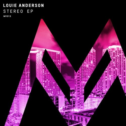 Louie Anderson - Stereo EP [MY 013]