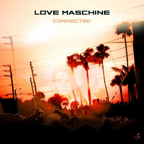 Love Maschine - Connected [FT100-3]