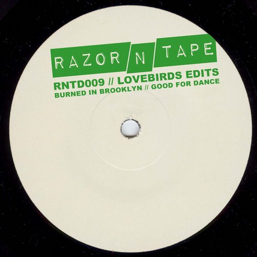 Lovebirds - Lovebirds Edits [RNTD009]