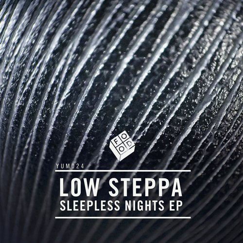 Low Steppa – Sleepless Nights EP [YUM024]