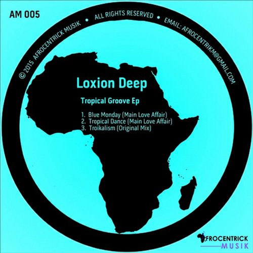 Loxion Deep - Tropical Dance [AM005]