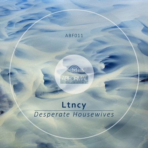 Ltncy - Desperate Housewives [ABF 011]