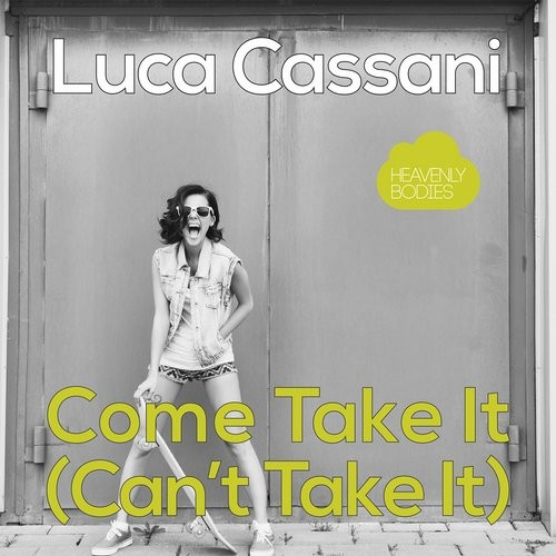 Luca Cassani - Come Take It (Can't Take It) [HBS307]