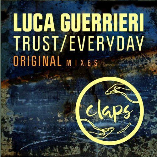 Luca Guerrieri - Trust / Everyday [CLREC 038]
