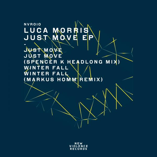 Luca Morris - Just Move EP [NVR010]