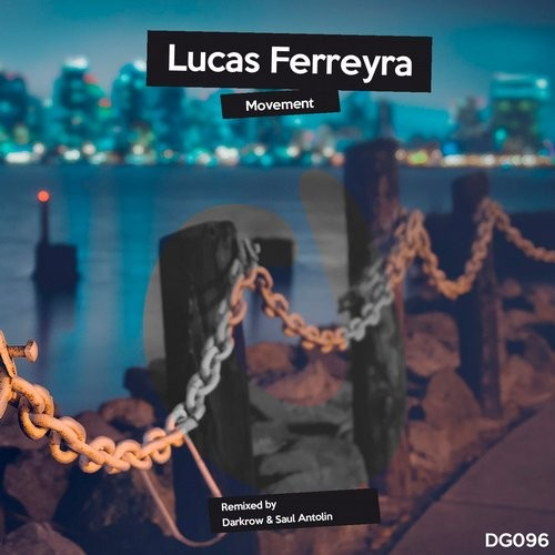 Lucas Ferreyra – Movement [DG096]