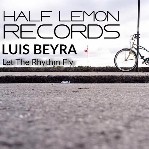 Luis Beyra - Let The Rhythm Fly [HLR006]