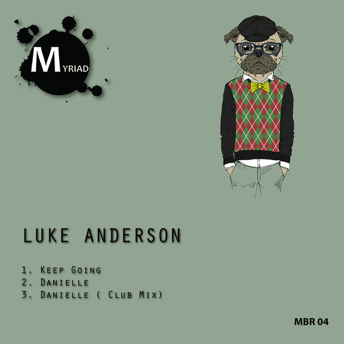 Luke Anderson - Keep Going EP [MBR04]