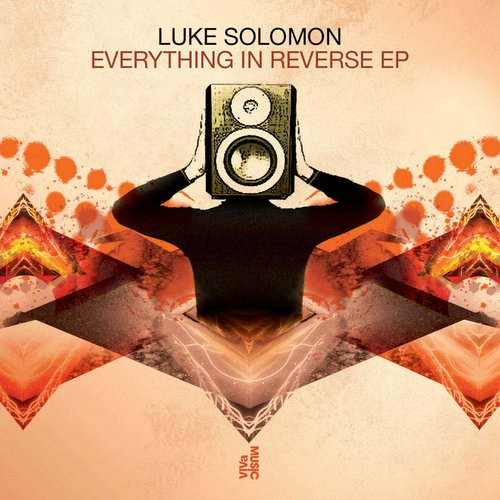 Luke Solomon - Everything In Reverse EP [VIVA119]