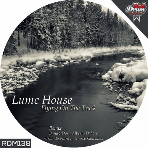 Lumc House - Flying On The Track EP [RDM 138]