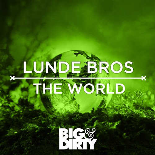 Lunde Bros - The World [BADR296D]