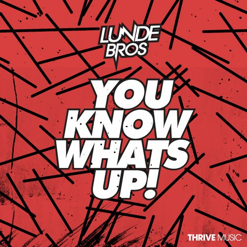 Lunde Bros - You Know What's Up [889845621621]
