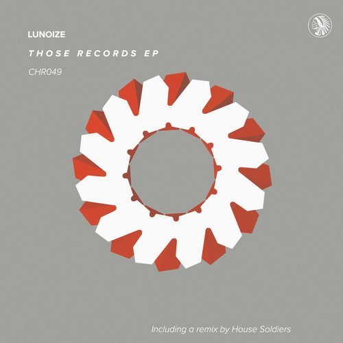 Lunoize - Those Records EP [CHR049]