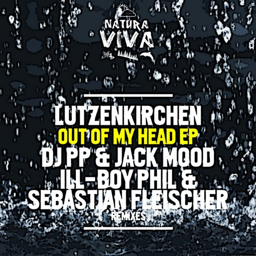 Lutzenkirchen - Out Of My Head EP [NAT269]