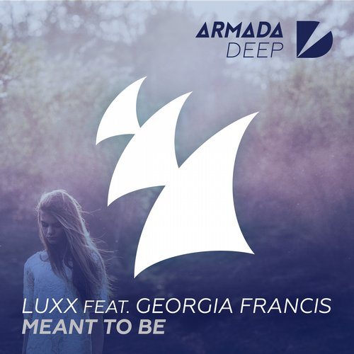 Luxx, Georgia Francis - Meant To Be [ARDP059]