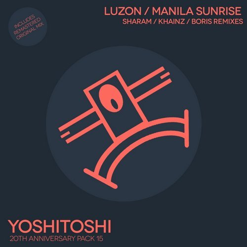 Luzon – Manila Sunrise Remixes