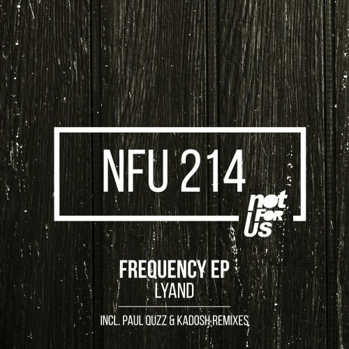 Lyand – Frequency EP [NFU214]