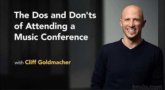 Lynda The Dos and Dont's of Attending a Music Conference TUTORiAL