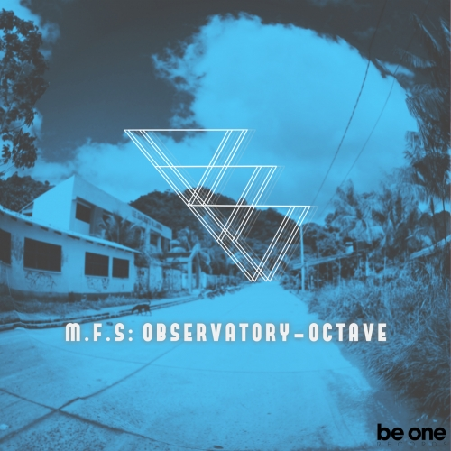 M.F.S: Observatory – Octave [BOR222]
