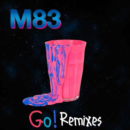 M83 – Go! (Remixes) [BLV2988805]