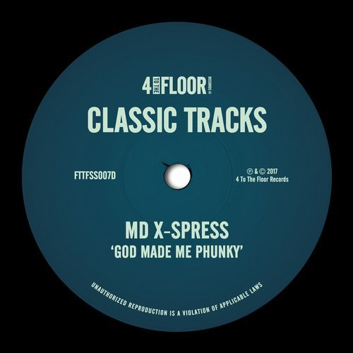 MD X-Spress - God Made Me Phunky [FTTFSS007D]