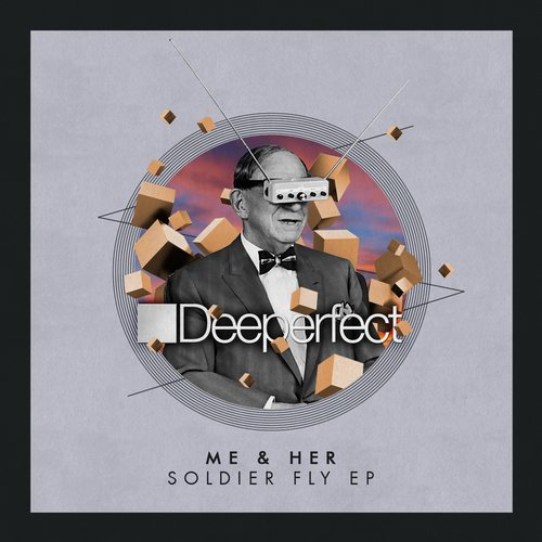 ME & Her – Soldier Fly EP [DPE1131]
