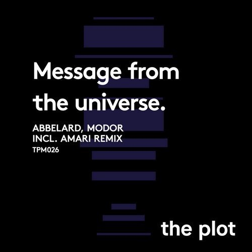 MODOR, Abbelard - Message From The Universe [TPM026]