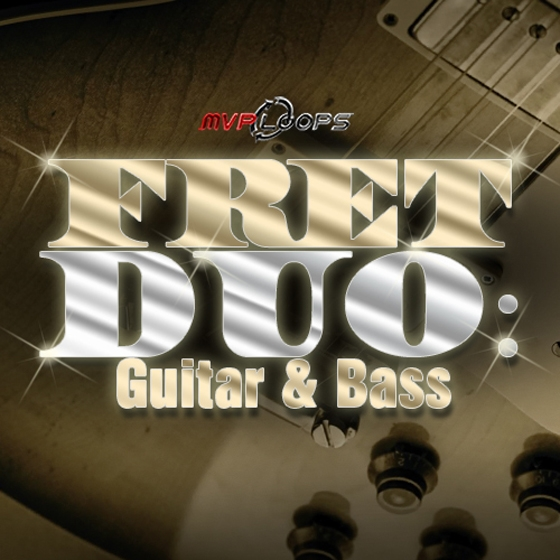 MVP Loops Fret Duo Guitar and Bass MULTiFORMAT