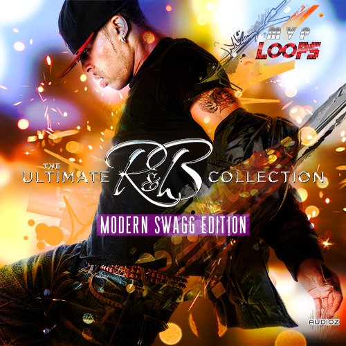 MVP Loops The Ultimate RnB Collection Modern Swagg Edition MULTiFORMAT DVDR-DISCOVER
